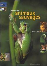 L'année des animaux sauvages - Eric Joly