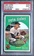 1959 TOPPS  # 276 PETE DALEY  PSA 9! MINT  WHITE BACK 1 0F 4 LOW POP Nice!