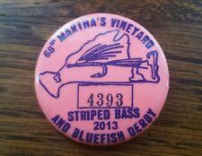2013 Martha'S Vineyard 68th Striped Bass & Bluefish Derby Fly Fishing Pin Button