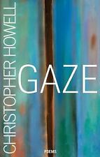 NEW - Gaze by Howell, Christopher