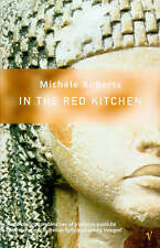 Very Good, In the Red Kitchen, Roberts, Michele, Book