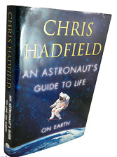 Astronaut Rick Hadfield Astronaut's Guide to Life on Earth