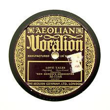 "BEN BERNIE'S ORCHESTRA ""Love Tales"" AEOLIAN VOCALION M-1168 [78 RPM]"