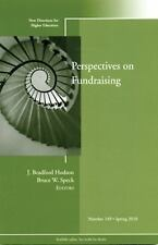 Perspectives on Fund Raising: New Directions for Higher Education, Number 149, ,