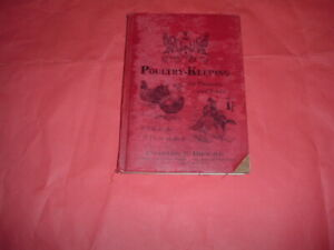 POULTRY KEEPING FOR PLEASURE AND PROFIT, CHARLES BROOKE 128 PAGES HARDBACK 1910