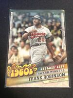 2020 Topps Update Series FRANK ROBINSON #DB-13 Decades Best 1960s Insert ORIOLE