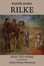 Rainer Maria Rilke: Selected Poems