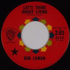 BOB LUMAN: Let's Think About Living USA WB Country Rock & Roll 45 HEAR