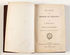 1869 UK SIX YEARS in PRISON OF ENGLAND Antique English Book RaRe