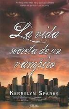 La Vida Secreta de un Vampiro = The Secret Life of a Vampire AMOR Y AVENTURA