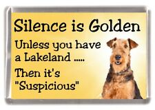 "Lakeland Terrier Dog Fridge Magnet ""Silence is Golden ........."" by Starprint"