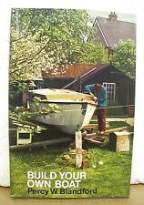 Build Your Own Boat Percy W. Blandford 1972 HB/DJ