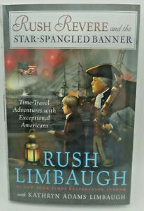 NEW Rush Revere and the Star Spangled Banner Hard Cover book by Rush Limbaugh