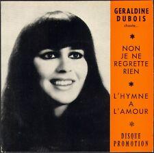 GERALDINE DUBOIS Chante Edith PIAF L'HYMNE A L'AMOUR RARE 45T SP PROMOTION