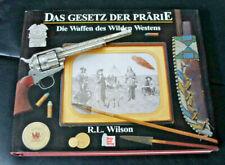 R.L.WILSON-DIE WAFFEN DES WILDEN WESTENS MOTORBUCH VERLAG GEBUNDEN SEHR GUT !!