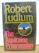 The Aquitaine Progression by Robert Ludlum 1984 HB/DJ Signed First Printing