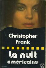 CHRISTOFER FRANK LA NUIT AMERICAINE