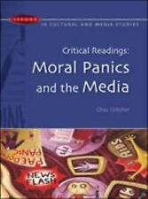 Critical Readings: Moral Panics and the Media (Paperback or Softback)