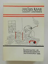 Julius Raab Aussaat und Ernte Ausstellung im Benediktinerstift Seitenstetten 92