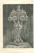 Candélabre en cristal usine de Baccarat GRAVURE ANTIQUE OLD PRINT 1877