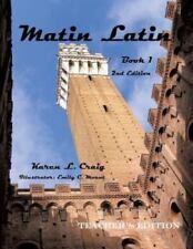 Matin Latin Book 1, 2nd Ed, Teacher (Paperback or Softback)
