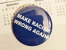 "Make Racism Wrong Again - Anti Trump 2.25"" Pinback Button"