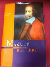 MAZARIN LE MAÎTRE DU JEU / SIMONE BERTIÈRE