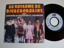 """AU ROYAUME de DIGUEDONDAINE / Dorothée, Récréamis, Carabosse 7"""" 45T AB 810 659-7"""