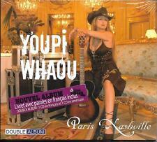 DOUBLE CD DIGIPACK 21T YOUPI WHAOU PARIS NASHVILLE DE 2005 NEUF SCELLE RARE