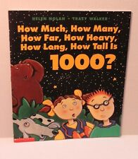 How Much, How Many, How Far Is 1000? by Helen Nolan - Scholastic Paperback Book