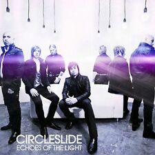 Echoes of the Light by Circleslide (CD, Oct-2010, Provident Music)