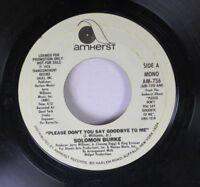 Soul Promo 45 Solomon Burke - Please Don'T You Say Goodbye To Me / Please Don'T