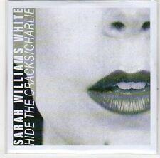 (EH728) Sarah Williams White, Hide The Cracks / Charlie - DJ CD