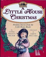 A Little House Christmas: Holiday Stories from the