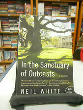 In the Sanctuary of Outcasts by Neil White (Paperback / softback, 2014)