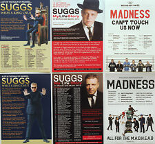 MADNESS & SUGGS FLYERS X 6 - 2018 WHAT A KING CNUT - 2016 CAN'T TOUCH US NOW ETC