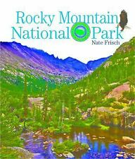 Rocky Mountains National Park : Preserving America by Nate Frisch (2016,...