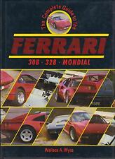 FERRARI 308GT4 308 / 328 GTB GTS 308 QV MONDIAL DESIGN & PRODUCTION HISTORY BOOK