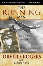 THE RUNNING MAN - ROGERS, ORVILLE/ COOPER, KENNETH, M.D. (FRW) - NEW PAPERBACK B