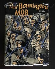That Bennington Mob- TRUE FIRST EDITION SIGNED BY AUTHOR & CLIFFORD ROBERTS 1935
