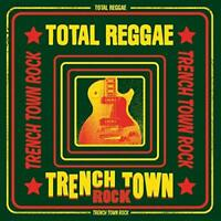 Total Reggae: Trench Town Rock - Various Artists (NEW 2CD)