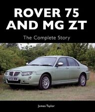 Rover 75 and MG ZT: The Complete Story (Crowood Autoclassics) New Hardcover Book