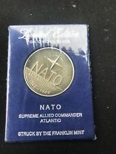 THE SUPREME ALLIED COMMANDER ATLANTIC NATO MEDALLION Struck By Franklin Mint