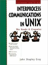 Interprocess Communications in Unix: The Nooks and