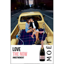 "Moët Rose poster 24 by 36. ""Love the now"""