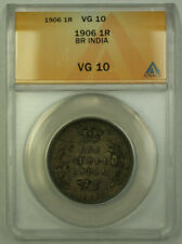 1906 British India 1 Rupee Silver Coin ANACS VG-10