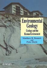 Environmental Geology: Geology and the Human Environment by Matthew R.... | NEW