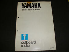 Yamaha 9.9, 15, 20, 25, 30, 40 Outboard Motor - Starter Motor Kit Manual