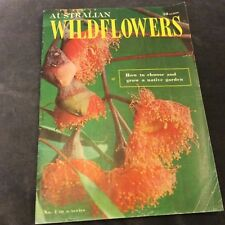 Australian Wildflowers - How to Choose and Grow a Native Garden - No. 1