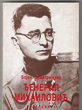 ĐENERAL DRAŽA MIHAILOVIĆ - RARE BOOK - RETKA KNJIGA